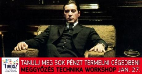 MEGGYŐZÉS TECHNIKA workshop - 01.27. Lépj szintet fiatal vállalkozóként!